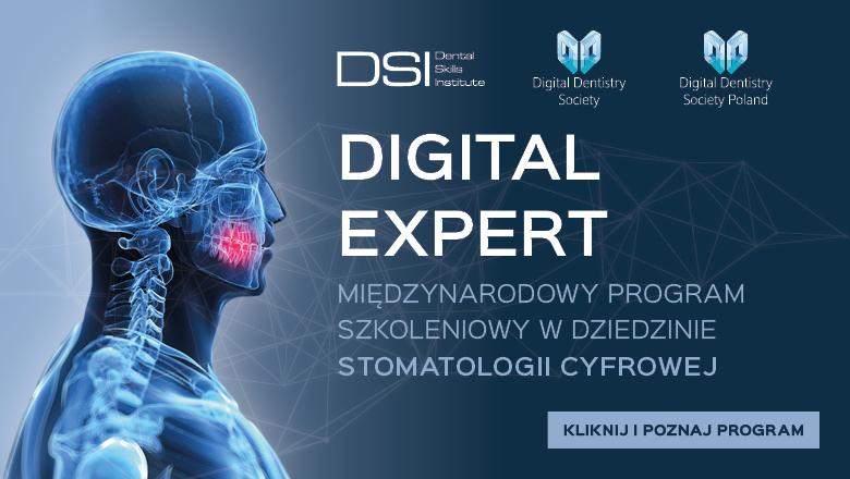 Digital Expert – program edukacyjny Dental Skills Institute i Digital Dentistry Society!